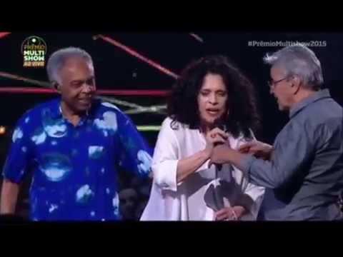 Gal no premio Multishow ( Divino Maravilhoso) Caetano e Gil - 2015