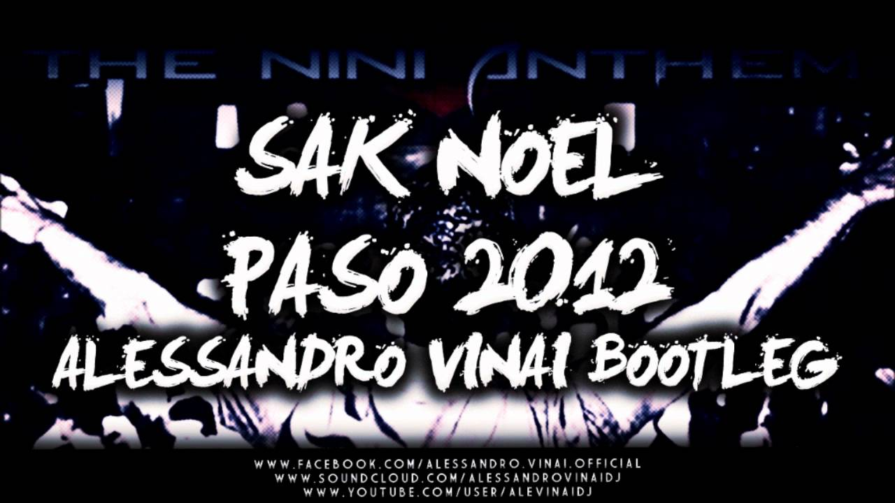 Paso (the nini anthem) | sak noel – download and listen to the album.