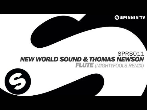 New World Sound & Thomas Newson - Flute (Mightyfools Remix) [OUT NOW]