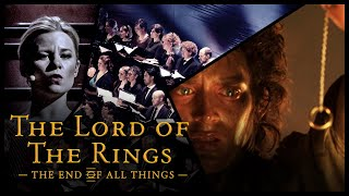 The Lord of the Rings - THE END OF ALL THINGS  //The Danish National Symphony Orchestra (LIVE)