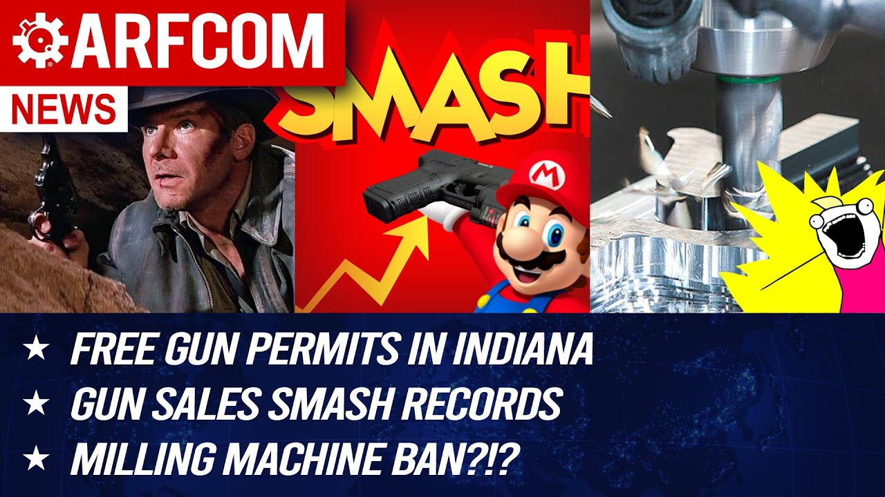 [ARFCOM NEWS] FREE Gun Permits + Gun Sales SMASH Records + Milling Machine Ban?!?