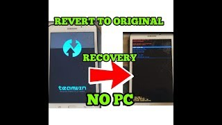 REMOVE CUSTOM RECOVERY AND REVERT TO STOCK RECOVERY || NO PC REQUIRED
