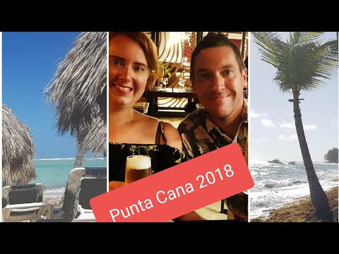 Our trip to Punta Cana 2018 (Dominican Republic - Grand Palladium)