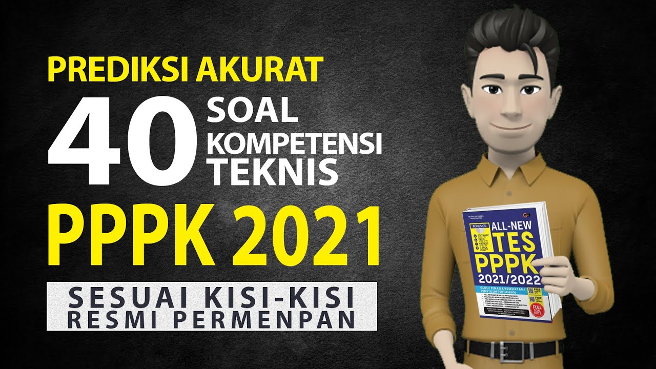 Pembahasan Soal Pppk 2021 Guru Honorer Bocoran 40 Soal Kompetensi Teknis Guru Honorer Pppk 2021 Youtube