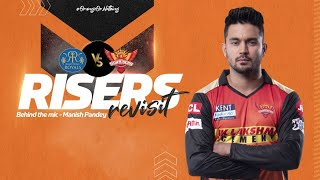 Risers Revisit ft. Manish Pandey | RR v SRH | IPL 2021 | SRH