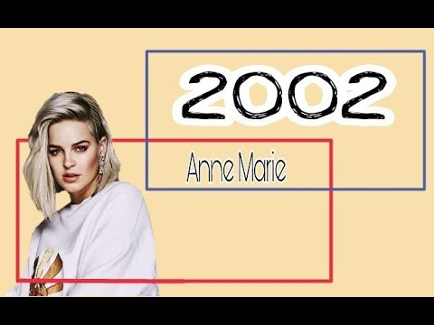 ANNE MARIE - 2002 (Lyrics)