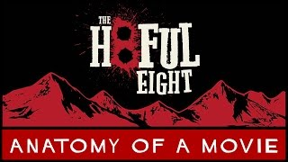 The Hateful Eight Review   Anatomy of a Movie
