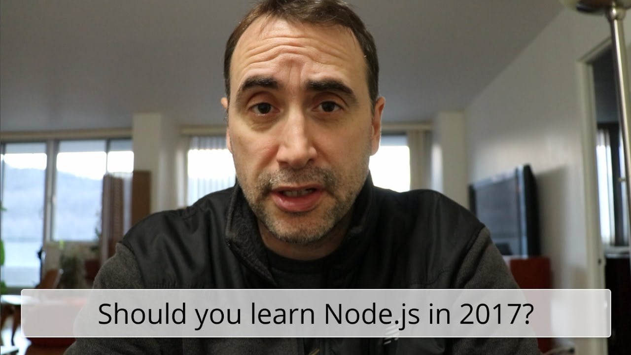 Should you Learn Node js in 2017