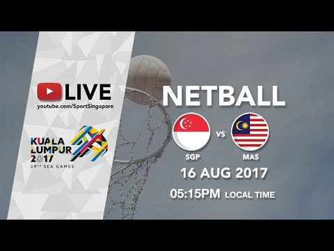 Netball: Singapore 🇸🇬 vs Malaysia 🇲🇾 | 29th SEA Games 2017