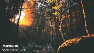 Noah Kahan | Sink