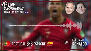 Portugal 3-3 Espagne : Les commentaires de C. Jeanpierre et R. Garcia sur le but de C. Ronaldo