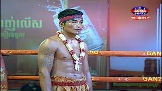 connectYoutube - Prum Somnang vs Phetch Bopha(thai), Khmer Boxing Seatv 17 March 2018, Kun Khmer vs Muay Thai