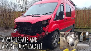 We had a Very Lucky Escape! | Plus a van update with Husky Sherpa