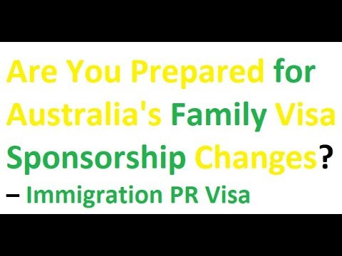 Are You Prepared for Australia's Family Visa Sponsorship Changes? – Immigration PR Visa