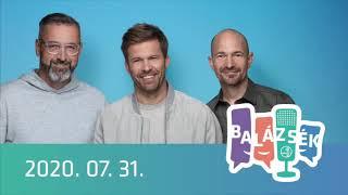 Rádió 1 Balázsék (2020.07.31.) - Péntek