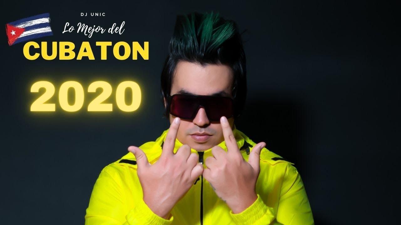 Dj Unic - El Mejor Reggaeton Cubano 2020 - Lo Mas Nuevo Cubaton 2020 - Reggaeton Nuevo 2020