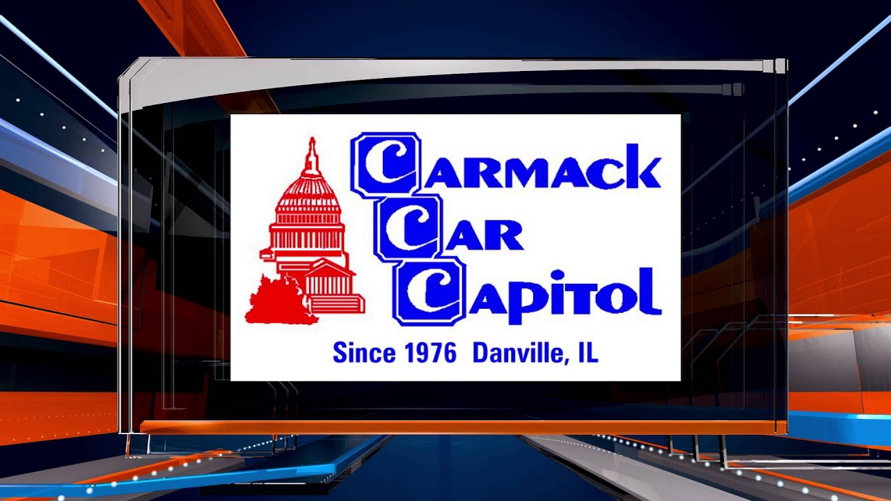 Carmack car capitol danville illinois