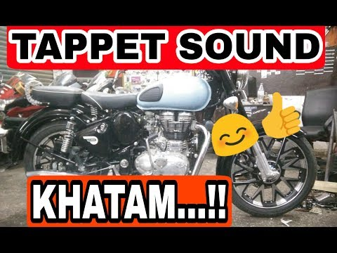 Royal enfield tappet sound solution