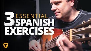 3 Essential Spanish Guitar Exercises