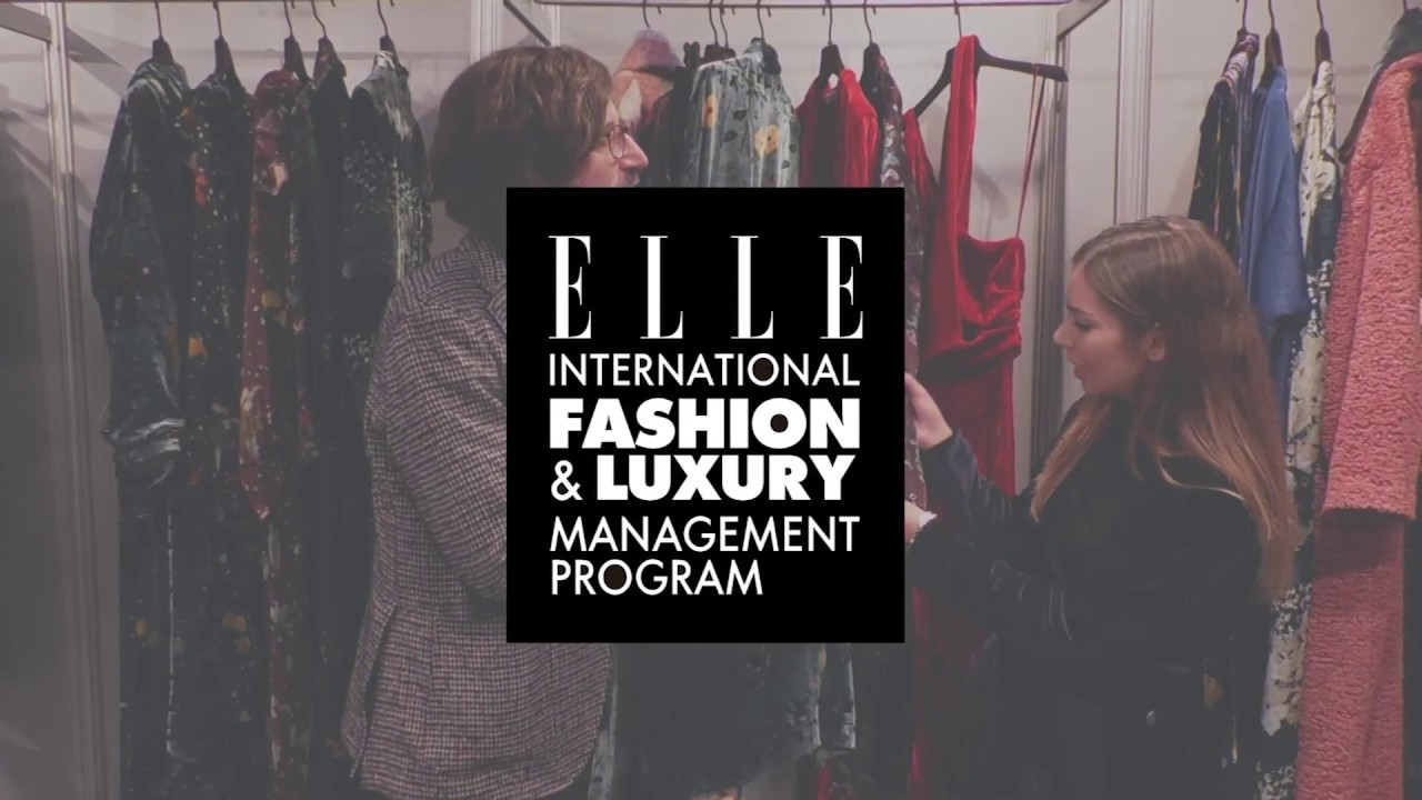 The Elle International Fashion And Luxury Management Program Youtube