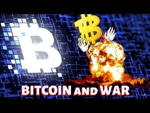 Bitcoin And War
