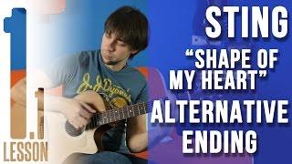 Sting - Shape Of My Heart - Guitar lesson #1.1/4 (ALTERNATIVE ENDING) | -= MuzClass =- by P.Stepanov