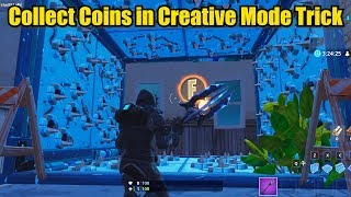 Collect Coins in Creative Mode Trick (Fortnite Season 7 Challenge)