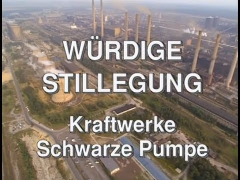 Wrdige Stillegung Kraftwerk Schwarze Pumpe - YouTube
