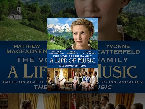 The Von Trapp Family: A Life Of Music