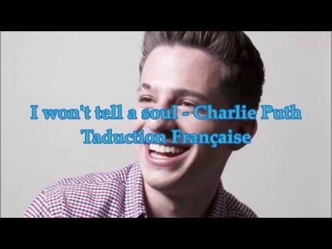 Charlie Puth - I Won't Tell A Soul Traduction En Français