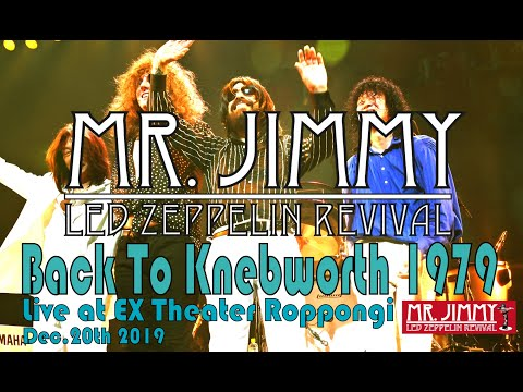 [In The Evening] MR.JIMMY Led Zeppelin Revival ---Back To Knebworth1979---