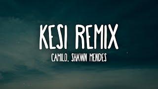Camilo Shawn Mendes KESI Remix Letra Lyrics - مهرجانات