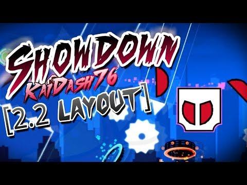 BOSSFIGHT IN 2.2?! Showdown [Geometry Dash 2.2 Layout] By KaiDash76 - Geometry Dash Subzero