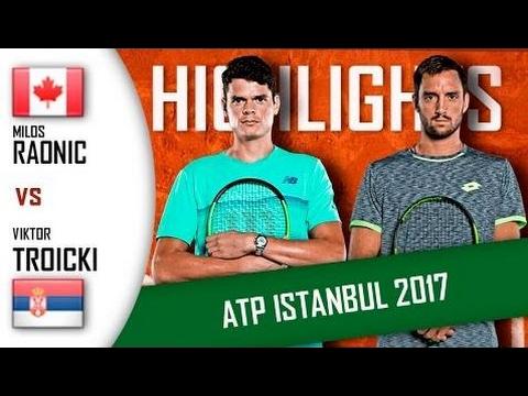 Milos Raonic Vs Viktor Troicki Highlights Atp 250 Istanbul 2017