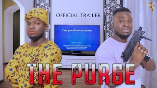 THE PURGE (OFFICIAL TRAILER)