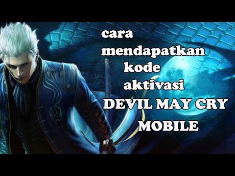 CARA MENDAPATKAN KODE AKTIVASI DEVIL MAY CRY MOBILE - DEVIL MAY CRY MOBILE - #4 from YouTube · Duration:  4 minutes 40 seconds