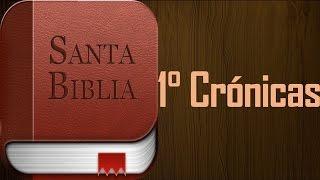 Libro primero de Crónicas - Biblia hablada (audio latino)
