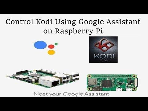 GassistPi Update - Kodi Integration | Control Kodi Using Google Assistant SDK on Raspberry Pi