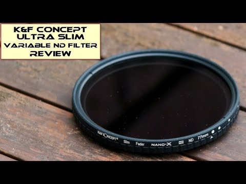 K&F Concept Ultra Slim Variable ND Filter (New version): Review