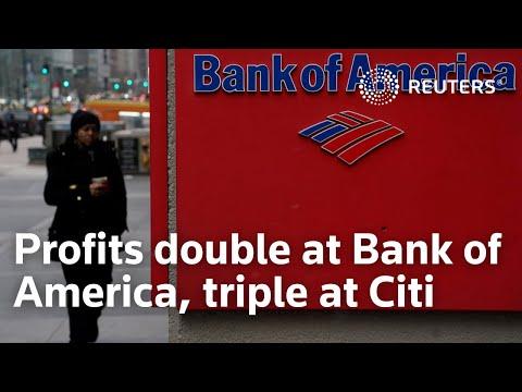 Profits double at Bank of America, triple at Citi
