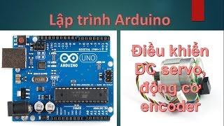 [Arduino] Điều khiển động cơ DC servo (động cơ encoder)  (phần 1) - Học Cơ Điện Tử