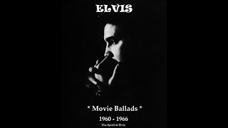 "ELVIS - ""Movie Ballads 1960-1966"" - TSOE 2020"