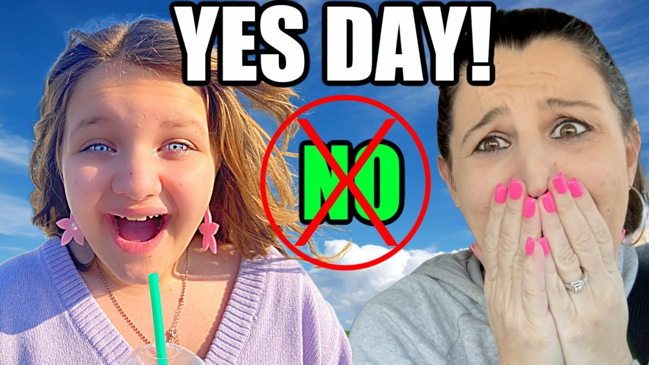 YES DAY! Aubrey Gets a 24 HOUR YES DAY! MOM Can't SAY NO!