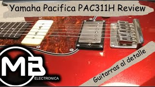 Yamaha Pacifica PAC311H Review