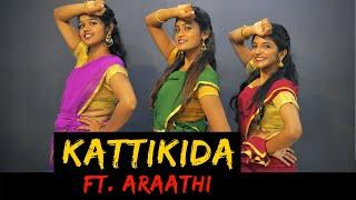 Kattikida Ft. Araathi | The Crew Dance Company | Kaaki Sattai