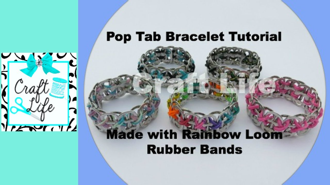 Soda pop tabs crafts - Craft Life Pop Tab Bracelet Tutorial Made With Rainbow Loom Rubber Bands Youtube