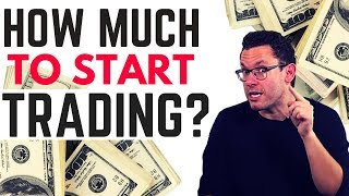 How Much Money do I REALLY Need to Start as a Beginning Trader?