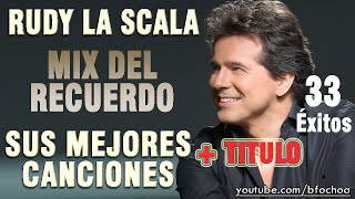 Download Rudy La Scala - Mix baladas del recuerdo (temas completos) MP3 song and Music Video