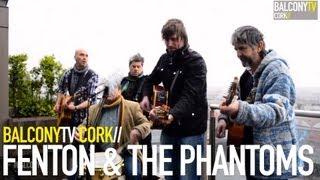 FENTON & THE PHANTOMS - COME RESCUE ME (BalconyTV)