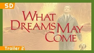 What Dreams May Come (1998) Trailer 2